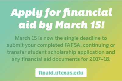 Apply for financial aid by March 15!